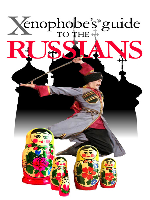 The Xenophobe&#39;s Guide to the Russians (eBook)